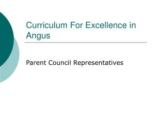 Curriculum For Excellence in Angus