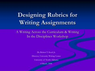 Designing Rubrics for Writing Assignments