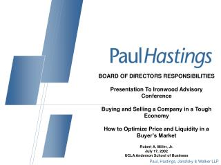 BOARD OF DIRECTORS RESPONSIBILITIES  Presentation To Ironwood Advisory Conference  Buying and Selling a Company in a Tou