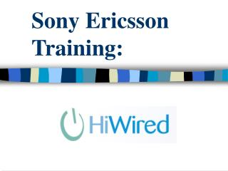 Sony Ericsson Training:
