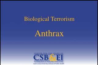 Biological Terrorism  Anthrax