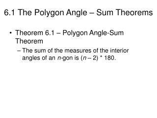 6.1 The Polygon Angle – Sum Theorems