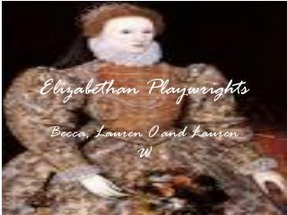 Elizabethan Playwrights
