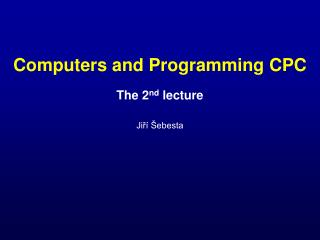 Computers and Programming CPC