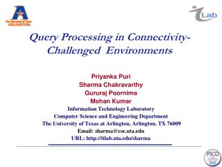 Query Processing in Connectivity-Challenged  Environments