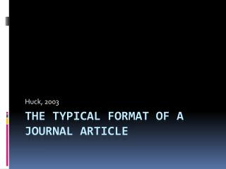 The Typical format of a journal article