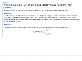 Worked Example 15.1  Drawing and Classifying Amines from Their Names