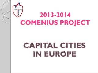 2013-2014 COMENIUS PROJECT