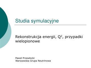 Studia symulacyjne