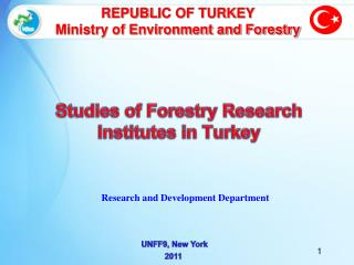 Studies  of  Forestry Research Institutes  in  Turkey