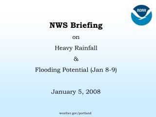 NWS Briefing on  Heavy Rainfall  &  Flooding Potential (Jan 8-9) January 5, 2008