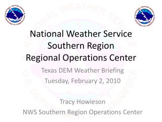National Weather Service Southern Region Regional Operations Center