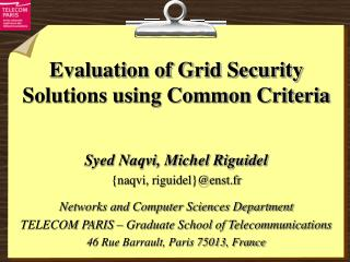 Evaluation of Grid Security Solutions using Common Criteria