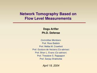 Network Tomography Based on  Flow Level Measurements