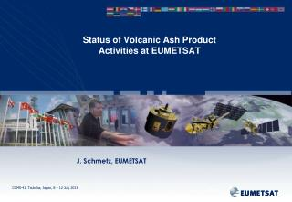 Status of Volcanic Ash Product  Activities at EUMETSAT