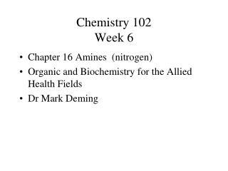 Chemistry 102 Week 6
