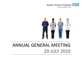 ANNUAL GENERAL MEETING 29 JULY 2010