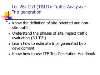 Lec 26: Ch3.TLD: Traffic Analysis   Trip generation
