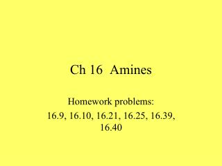 Ch 16  Amines