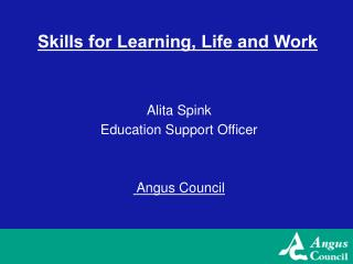 Skills for Learning, Life and Work