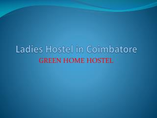 Ladies Hostel in Coimbatore
