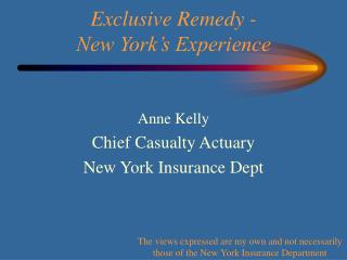Exclusive Remedy -  New York s Experience