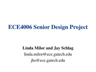 ECE4006 Senior Design Project