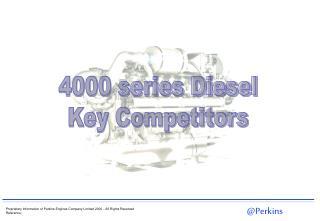 4000 series Diesel Key Competitors