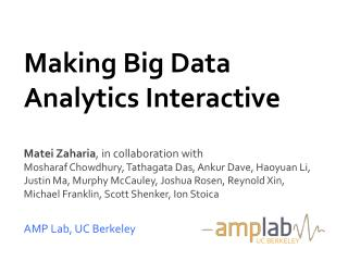 Making Big Data Analytics Interactive