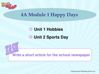 4A Module 1 Happy Days