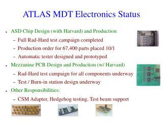 ATLAS MDT Electronics Status