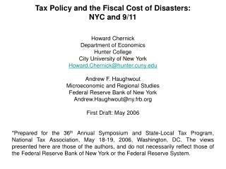 Tax Policy and the Fiscal Cost of Disasters:   NYC and 9/11 Howard Chernick