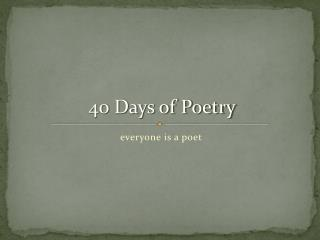 everyone is a poet