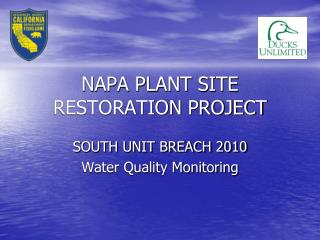NAPA PLANT SITE RESTORATION PROJECT