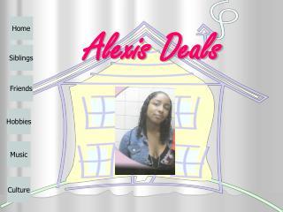 Alexis Deals