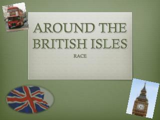 AROUND THE BRITISH ISLES