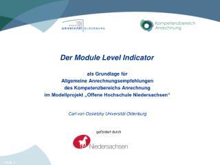 Der Module Level  Indicator