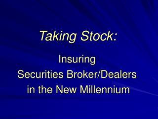 Taking Stock: