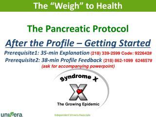 The Pancreatic Protocol