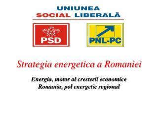 Strategia energetica  a  Romaniei