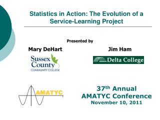 Statistics in Action: The Evolution of a Service-Learning Project