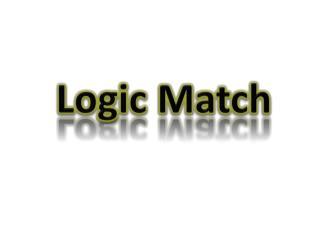 Logic Match
