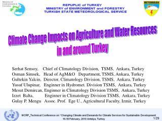 Serhat Sensoy,   Chief of Climatology Division,  TSMS,  Ankara, Turkey