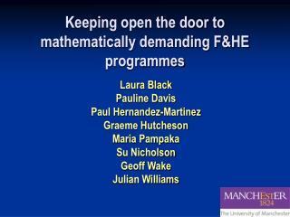 Keeping open the door to mathematically demanding F&HE programmes
