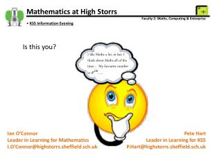 Mathematics  at High Storrs Faculty 2: Maths, Computing & Enterprise KS5 Information Evening
