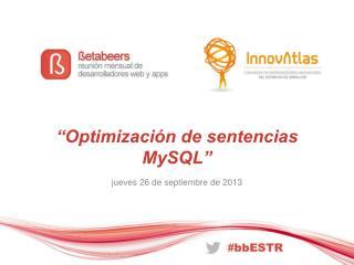 �Optimizaci�n de sentencias  MySQL�