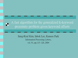 A fast algorithm for the generalized k-keyword proximity problem given keyword offsets