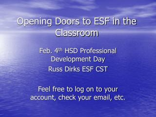 Opening Doors to ESF in the Classroom