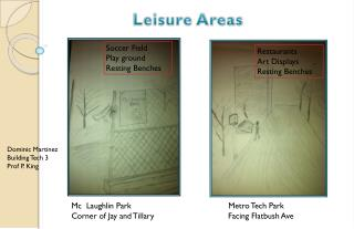 Leisure Areas