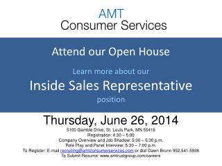Attend our Open House  Learn more about our Inside  Sales  Representative position